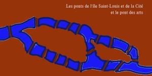 Les ponts de l'île Saint-Louis et de la Cité et le pont des arts